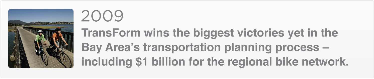 2009: Biggest victory yet in the Bay Area transportation planning process