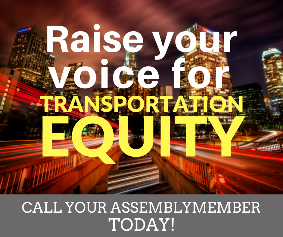 Raise your voice for transportation equity - call your assemblymember today