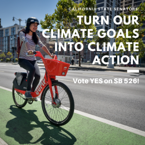woman biking in protected bike lane, text calls on California state senators to support SB 526
