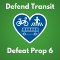 Defend Transit, Defeat Prop 6