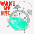 Drawing of alarm clock with a face mask with the words Wake Up MTC