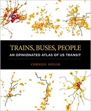 An Opinionated Atlas of US Transit""