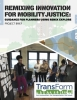 Cover of project brief: Remixing Innovation for Mobility Justice